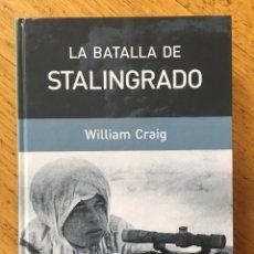Libros de segunda mano: LA BATALLA DE STALINGRADO. WILLIAM CRAIG.. Lote 103322527