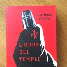 Libros de segunda mano: L'ORDE DEL TEMPLE. RAYMOND KHOURY. ENTRAMAT. EN CATALAN. Lote 103322987