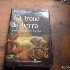 Libros de segunda mano: EL TRONO DE BARRO, JAQUE AL DUQUE DE LERMA, TEO PALACIOS, EDHASA, 2015. Lote 103825623