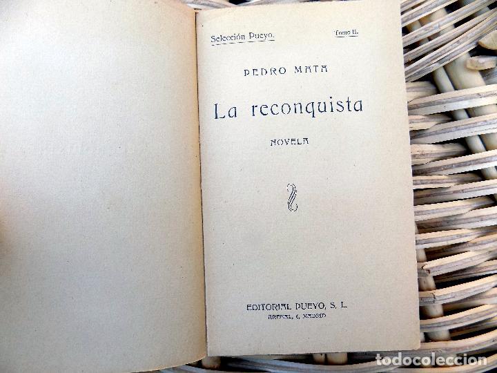 Libros de segunda mano: LA RECONQUISTA. NOVELA. PEDRO MATA. EDITORIAL PUEYO. SELECCION PUEYO. TOMO II. 1929 - Foto 2 - 104029127