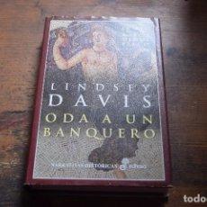 Libros de segunda mano: ODA A UN BANQUERO, XII NOVELA DE MARCO DIDIO FALCO, LINDSEY DAVIS, EDHASA, 2000. Lote 104124051