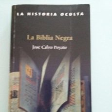 Libros de segunda mano: JOSE CALVO POYATO,LA BIBLIA NEGRA. Lote 104138363