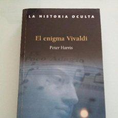 Libros de segunda mano: EL ENIGMA VIVALDI.PETER HARRIS. Lote 104139759