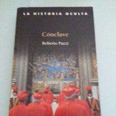 Libros de segunda mano: CONCLAVE.ROBERTO PAZZI. Lote 104140843