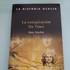 Libros de segunda mano: MARC SINCLAIR.LA CONSPIRACION DA VINCI. Lote 104141891