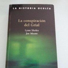 Libros de segunda mano: LA CONSPIRACION DEL GRIAL.LYNN SHOLES.JOE MOORE. Lote 104143007