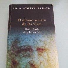 Libros de segunda mano: EL ULTIMO SECRETO DE DA VINCI. DAVID ZURDO. ANGEL GUTIERREZ. Lote 104144083