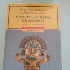 Libros de segunda mano: NOTICIAS SECRETAS DE AMERICA. JORGE JUAN SANTACILIA. ANTONIO DE ULLOA. Lote 104144559
