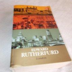 Libros de segunda mano: LONDON EDWARD RUTHERFURD . Lote 104325027