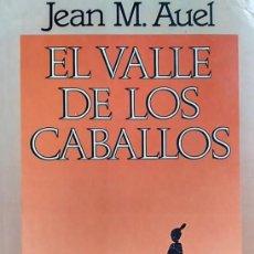 Libros de segunda mano: EL VALLE DE LOS CABALLOS. JEAN M. AUEL. 1988 MAEVA EDICIONES. Lote 104658967