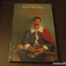 Libros de segunda mano: EL CAPITAN ALATRISTE - ARTURO Y CARLOTA PEREZ-REVERTE - ALFAGUARA. Lote 104915151