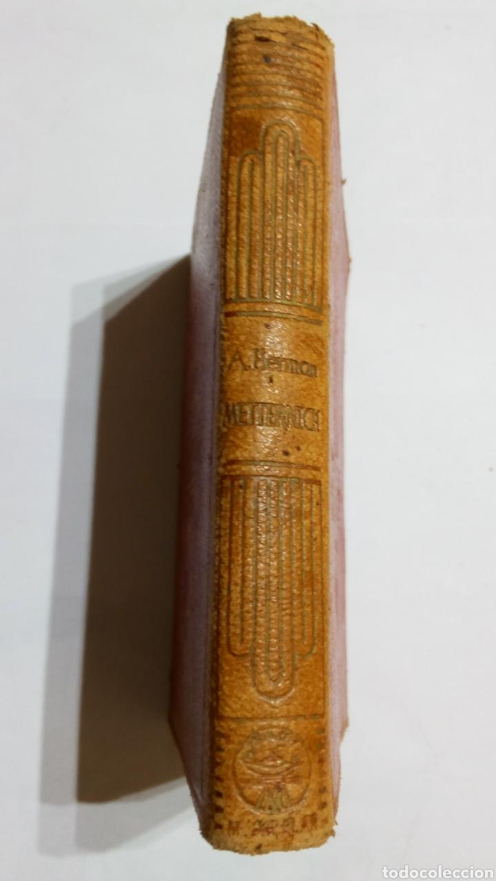 LIBRO METTERNICH ARTHUR HERMAN AGUILAR CRISOL CRISOLIN 1944 1° EDICIÓN N°9 (Libros de Segunda Mano (posteriores a 1936) - Literatura - Narrativa - Novela Histórica)