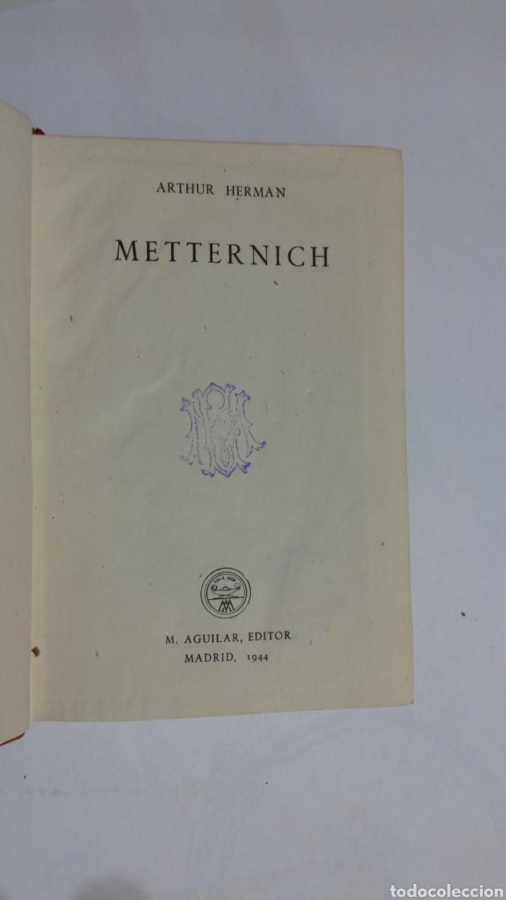 Libros de segunda mano: Libro Metternich Arthur Herman Aguilar Crisol Crisolin 1944 1° edición n°9 - Foto 4 - 105098839