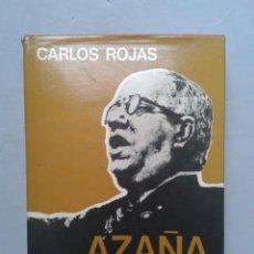 Libros de segunda mano: AZAÑA, POR CARLOS ROJAS. 1ª EDICIÓN.. Lote 105608631