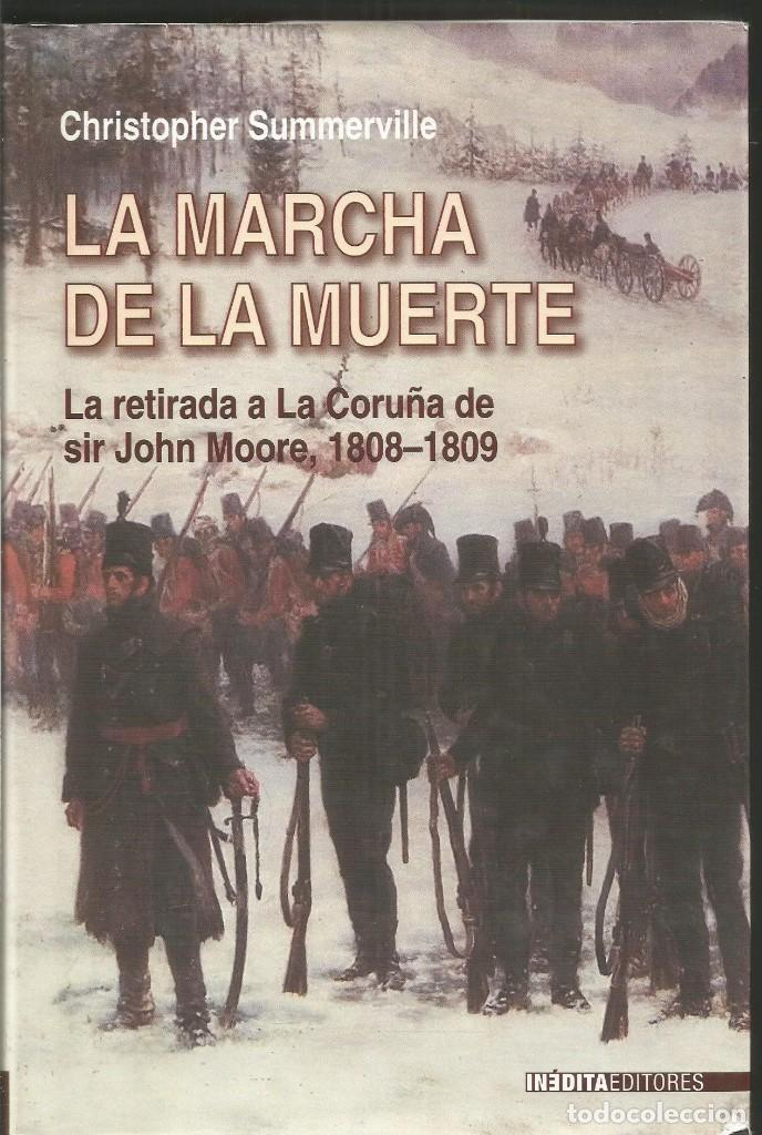 CHRISTOPHER SUMMERVILLE. LA MARCHA DE LA MUERTE. INEDITA EDITORES (Libros de Segunda Mano (posteriores a 1936) - Literatura - Narrativa - Novela Histórica)