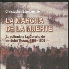 Libros de segunda mano: CHRISTOPHER SUMMERVILLE. LA MARCHA DE LA MUERTE. INEDITA EDITORES. Lote 105731319