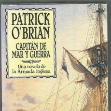 Libros de segunda mano: PATRICK O'BRIAN. CAPITAN DE MAR Y GUERRA. EDHASA. Lote 194383531