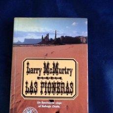 Libros de segunda mano: LAS PIONERAS. LARRY MCMURTRY. Lote 106659803