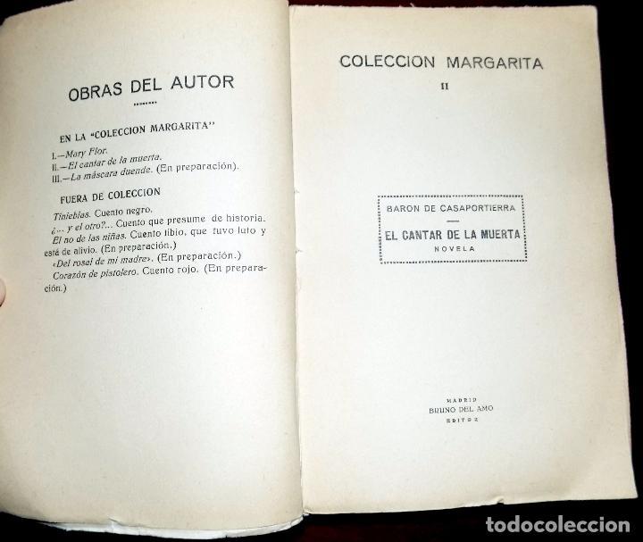 Libros de segunda mano: EL CANTAR DE LA MUERTA. BARON DE CASAPORTIERRA. COLECCION MARGARITA II. MADRID. - Foto 2 - 107566447