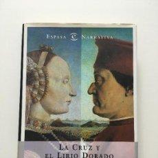Libros de segunda mano: FERNANDO FERNÁN-GÓMEZ. LA CRUZ Y EL LIRIO DORADO. Lote 107663863