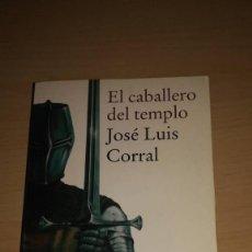 Libros de segunda mano: EL CABALLERO DEL TEMPLO. JOSE LUIS CORRAL. POCKET EDHASA. Lote 107840151