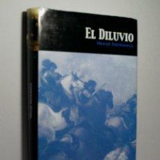 Libros de segunda mano: EL DILUVIO. SIENKIEWICK HENRYK. 2007. Lote 108318091