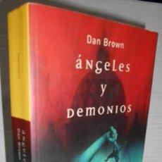 Libros de segunda mano: ANGELES Y DEMONIOS (2004) - DAN BROWN - ISBN: 9788495618719. Lote 109038427