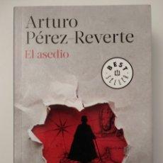 Libros de segunda mano: EL ASEDIO DE ARTURO PÉREZ-REVERTE. Lote 109083812
