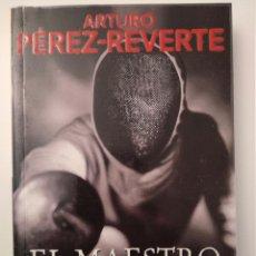 Libros de segunda mano: EL MAESTRO DE ESGRIMA DE ARTURO PÉREZ-REVERTE. Lote 109278243