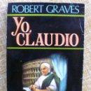Libros de segunda mano: YO, CLAUDIO/ ROBERT GRAVES/ PLAZA & JANES/ 1979/ CUARTA EDICIÓN. Lote 109480735