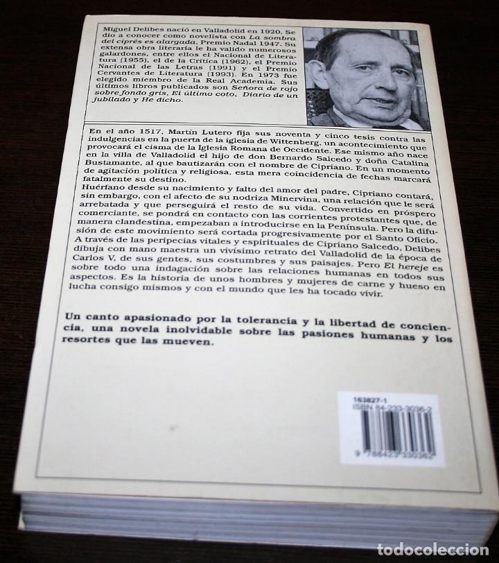 Libros de segunda mano: MIGUEL DELIBES - EL HEREJE - COL. ANCORA Y DELFIN Nº 827 - ED. DESTINO - 1998 - Foto 3 - 109485051
