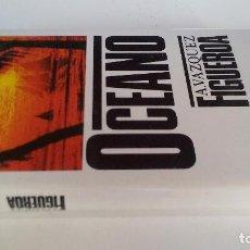 Libros de segunda mano: OCEANO-A VAZQUEZ FIGUEROA-CIRCULO DE LECTORES 1984. Lote 109560451