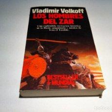 Libros de segunda mano: VLADIMIR VOLKOFF. LOS HOMBRES DEL ZAR. ED. PLANETA, 1990. Lote 109629903