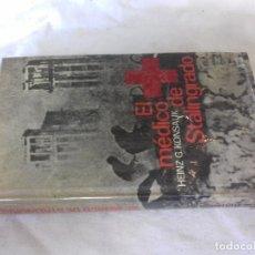 Libros de segunda mano: EL MEDICO DE STALINGRADO-HEINZ G. KONSALIK-CIRCULO DE LECTORES-1965. Lote 109637751