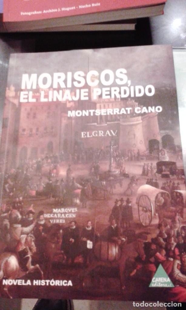 MORISCOS, EL LINAJE PERDIDO. AUTOR: MONTSERRAT CANO (Libros de Segunda Mano (posteriores a 1936) - Literatura - Narrativa - Novela Histórica)