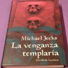 Libros de segunda mano: LA VENGANZA TEMPLARIA - MICHAEL JECKS (PERFECTO ESTADO). Lote 109841199