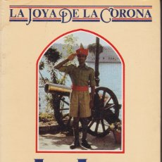 Libros de segunda mano: LA JOYA DE LA CORONA. TETRALOGÍA COMPLETA. DE PAUL SCOTT. PEDIDO MÍNIMO EN LIBROS: 4 TÍTULOS. Lote 110732859