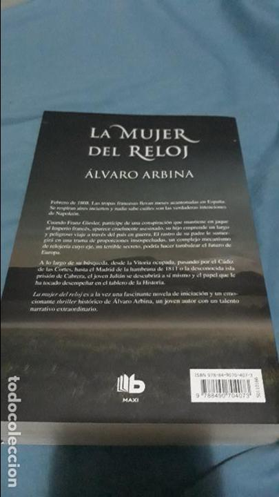 7656a7ed1e76 La mujer del reloj álvaro arbina ediciones b (b - Vendido en Venta ...