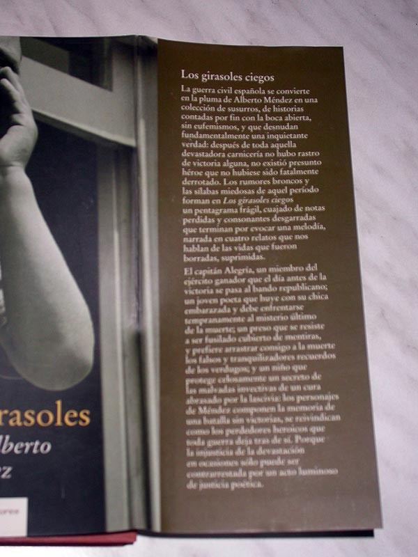 Libros de segunda mano: LOS GIRASOLES CIEGOS. ALBERTO MÉNDEZ. CÍRCULO DE LECTORES, 2005. GUERRA CIVIL ESPAÑOLA. +++ - Foto 3 - 111423155