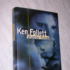 Libros de segunda mano: VUELO FINAL. KEN FOLLETT. CÍRCULO DE LECTORES, 2003. DINAMARCA II GUERRA MUNDIAL, LUFTWAFFE. +++. Lote 111423387