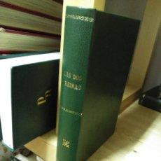 Libros de segunda mano - RAMÓN ORTEGA Y FRÍAS. LAS DOS REINAS año 1946 - 111488347