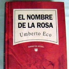 Libros de segunda mano: EL NOMBRE DE LA ROSA. UMBERTO ECO. Lote 112269695