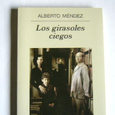 Second hand books - LOS GIRASOLES CIEGOS - ALBERTO MENDEZ - EDITORIAL ANAGRAMA - 112289127