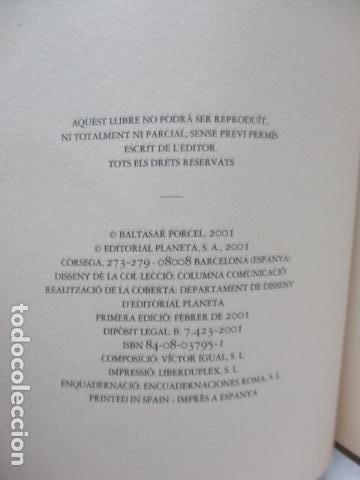 Libros de segunda mano: L´EMPERADOR O L´ULL DEL VENT-BALTASAR PORCEL-(PRIMERA EDICION, 2001)-MALLORCA - Foto 4 - 263100615