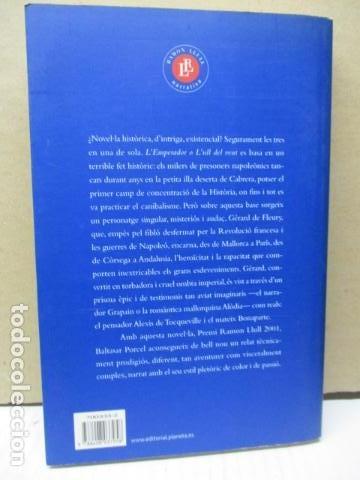 Libros de segunda mano: L´EMPERADOR O L´ULL DEL VENT-BALTASAR PORCEL-(PRIMERA EDICION, 2001)-MALLORCA - Foto 6 - 263100615