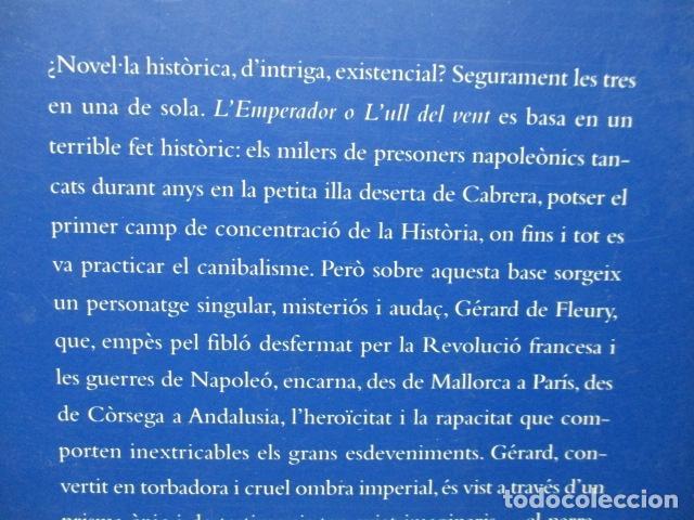 Libros de segunda mano: L´EMPERADOR O L´ULL DEL VENT-BALTASAR PORCEL-(PRIMERA EDICION, 2001)-MALLORCA - Foto 7 - 263100615