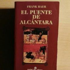 Libros de segunda mano: EL PUENTE ALCANTARA. Lote 112940923