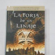 Libros de segunda mano: LA FORJA DE UN LINAJE. - JUAN G. ATIENZA. TDK334. Lote 113147639