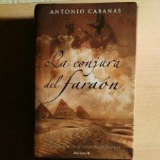 Libros de segunda mano: LA CONJURA DEL FARAON. Lote 113447067