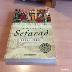 Libros de segunda mano: EL MÉDICO DE SEFARAD #CESAR VIDAL#. Lote 113679943